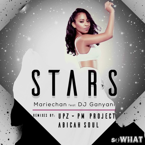 Stars - Mariechan ft DJ Ganyani (UPZ & PM Project Mix)