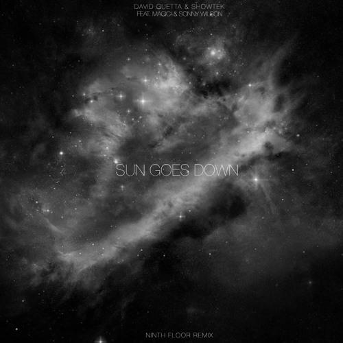 David Guetta + Showtek - Sun Goes Down (Ninth Floor Remix) / Free Download