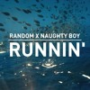Naughty Boy - Runnin' (Random DNB edit) [FREE DOWNLOAD click buy]
