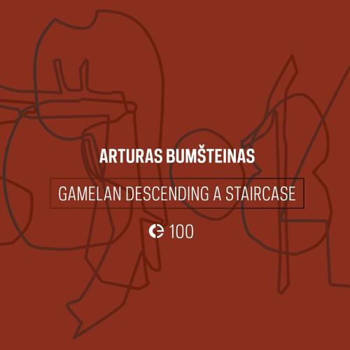 Arturas Bumšteinas: Gamelan Descending a Staircase (excerpt)