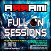 A R R A M I  Pres. Full On Sessions 036