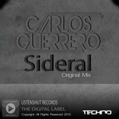 Sideral - Carlos Guerrero (Original Mix) Techno