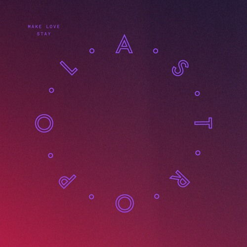 Astropol - Make Love Stay