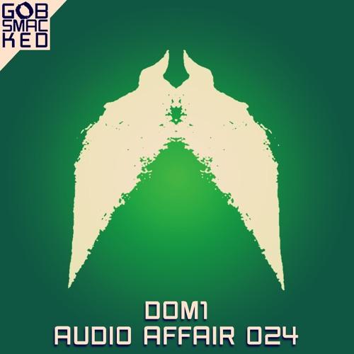 Audio Affair Broadcast 024 - DOMONE