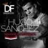 HUGO SANCHEZ@DANCEFLOOR (MEXICO D.F)24-10-2015 PROMO SET mp3