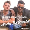 Roccaro Deejay feat. Dago.H - Noche De Rumba