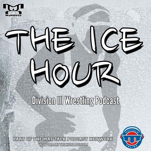 The Ice Hour: A Division III Wrestling Podcast