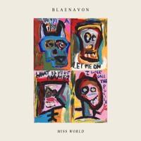 Blaenavon - Destiny's Mild