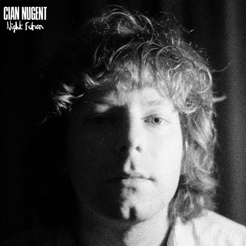 Cian Nugent - Things Don't Change That Fast
