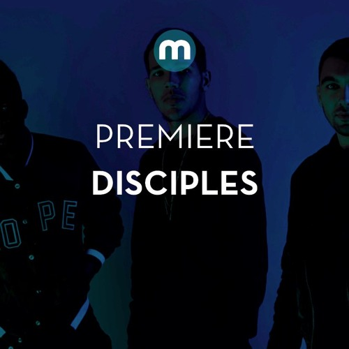 Premiere: Disciples 'Flawless'
