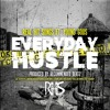 Everyday Hustle- Real Hit Songs Ft. Young Gods
