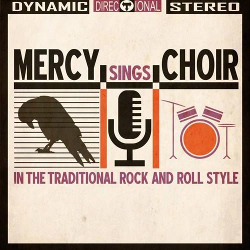 Northern Remedy 10.20.15 | Mercy Choir