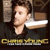 I Can Take It From There (Chris Young Cover)