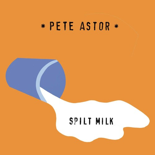 Pete Astor - My Right Hand