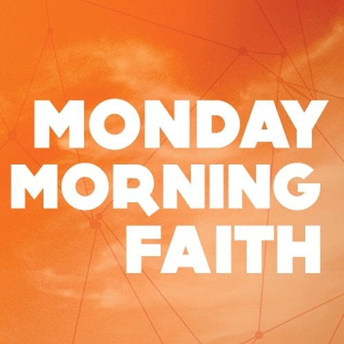 20151018- Monday Morning Faith- Prisons Of Potential