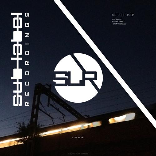 John Torri Metropolis EP (Out Now on Sub-Label Black)