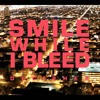 Smile While I Bleed - Decipher