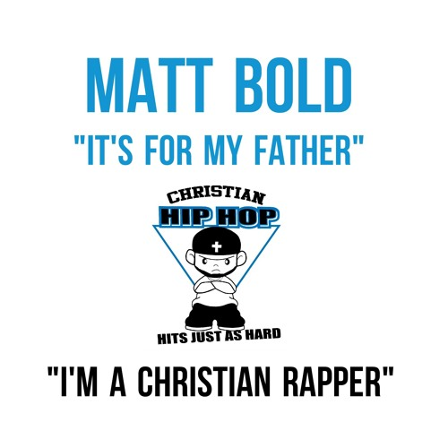 Matt Bold - It's For My Father