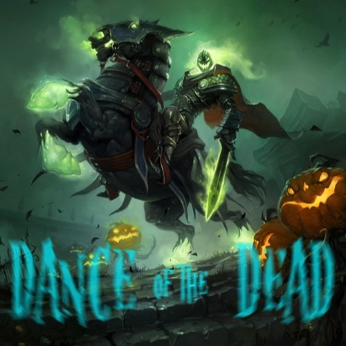 DANCE OF THE DEAD