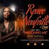 Renee Neufville of Zhane - Watching  Me