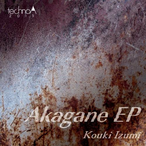 [NEW DIGITAL RELEASE!!]Akagane EP