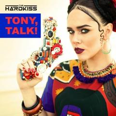 The HARDKISS - Tony, talk! (StatOne Remix)