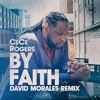 CeCe Rogers - By Faith (David Morales Spiritual Mix)