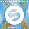 Fox Stevenson - Comeback (Radio Edit) [OUT NOW]