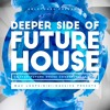 Deeper Side Of Future House Sample Pack