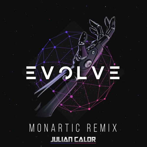 Baixar Julian Calor - Evolve (Monartic Remix) [OUT NOW!]