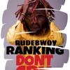 Rudebwoy Ranking – Don't Cry