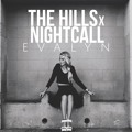 The Weeknd vs. Kavinsky The Hills x Nightcall (Evalyn Mashup) Artwork