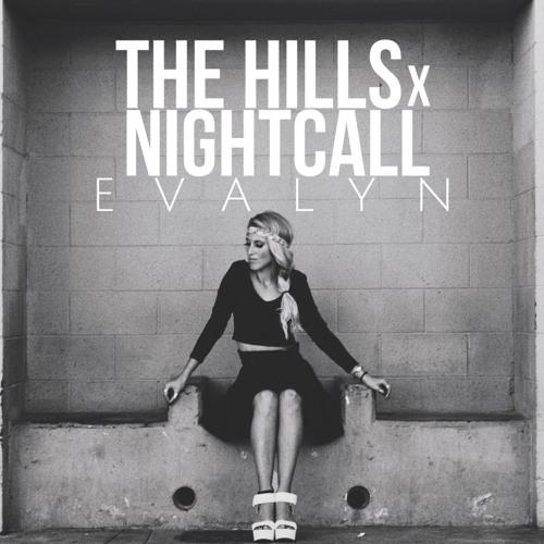 Evalyn - The Hills x Nightcall (Prod. Louis Vivet)