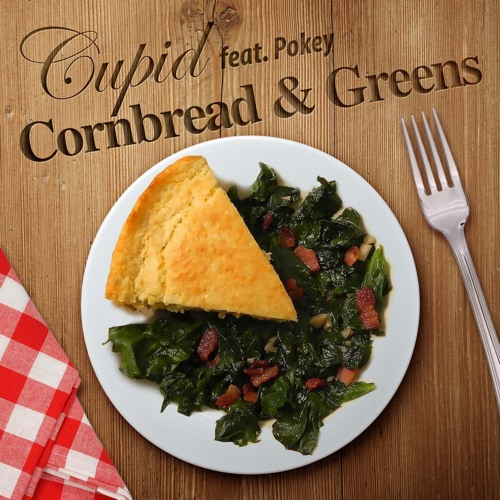 Cupid-Cornbread & Greens