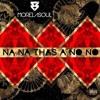 Na Na Thas A No No (Morelasoul Remix)