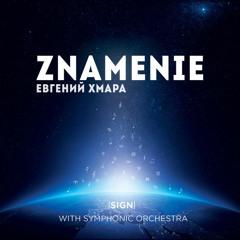Evgeny KHMARA - Znamenie  Sign 