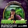 Herbs & Music Mixtape 2015 By Selecta Herbalist