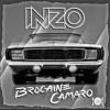 INZO - Brocaine Camaro