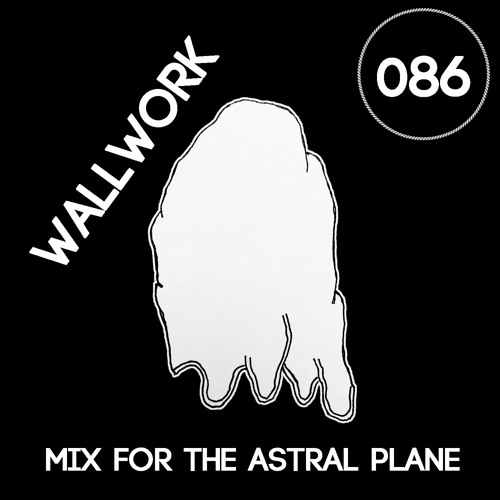 Wallwork Mix For The Astral Plane