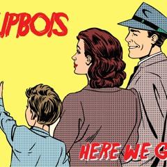 FlipBois - Here We Go (Original Mix)