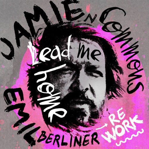 Jamie N Commons - Lead Me Home (Emil Berliner Rework)