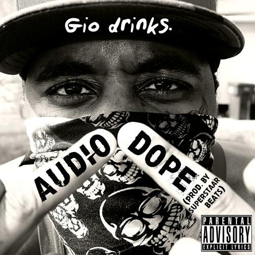 Audio Dope (Prod. By Superstaar Beats)