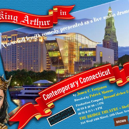 King Arthur In Contemporary Connecticut - A Live Audio Drama - Trailer