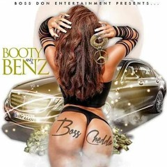 Booty & A Benz