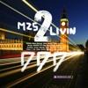 M25 Livin' 2