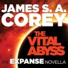 The Vital Abyss by James S.A. Corey, Read by Jefferson Mays -AudioBook Excerpt