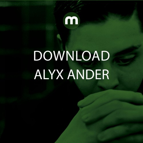 Download: Alyx Ander Feat. Maria Z 'Close Enough' (Dub Version)