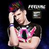Download DJ FEELING - HAPPY HOLI (HAUS OF COLORS) Mp3