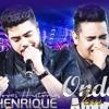 Henrique e Juliano - Onde Tem Amor (Musica Nova DVD 2015) mp3