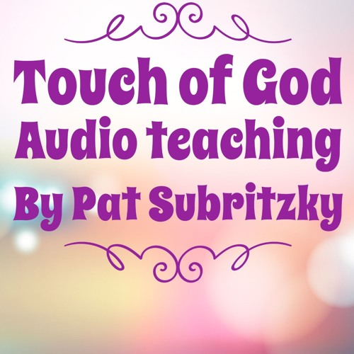 Touch of God by Pat Subritzky
